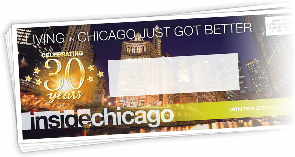 Our Dynamic Forum of Upscale Advertisers and Strategically Targeted Demographics (including High-end Chicago Demographics) provides Local Chicago Businesses with a Powerful Ad Campaign